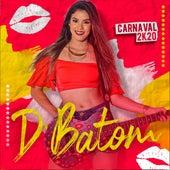Carnaval 2K20 (Ao Vivo) de Banda DBatom