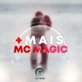 MAIS de MC Magic