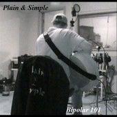 Bipolar 101 de Plain & Simple