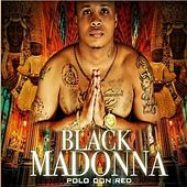 Black Madonna by Polo Don Red