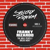 Break Night (Franky Rizardo Remix) de The Mole People