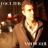 I Got This by Sam Morril