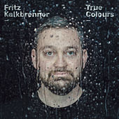 True Colours by Fritz Kalkbrenner