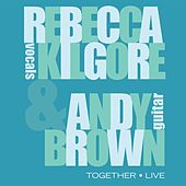 Together - Live by Rebecca Kilgore