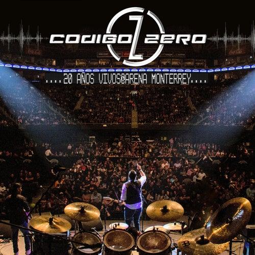 20 Años Vivos @ Arena Monterrey de Código Zero