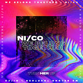 We Belong Together by Nico
