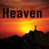 Hands To Heaven by Marantha Praise!