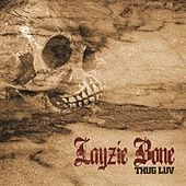 Thug Luv by Layzie Bone