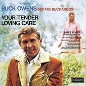 Your Tender Loving Care by Buck Owens