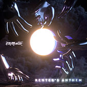 Renter's Anthem de TOKiMONSTA