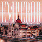 EMPEROR by Bishop Nehru