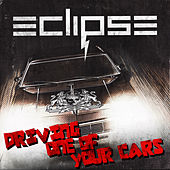 Driving One of Your Cars by Eclipse