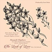 The Look of Love (feat. Melvin Butler & Larry Grenadier) de Masayuki Shigihara