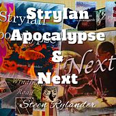 Strylan Apocalypse & Next by Steen Rylander