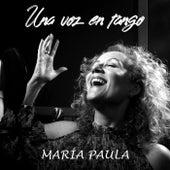 Una Voz en Tango de Maria Paula