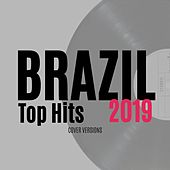 Brazil Top Hits 2019 de Various Artists