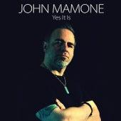 Yes It Is (A Cappella) von John Mamone