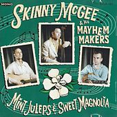 Mint Juleps & Sweet Magnolia by Skinny McGee
