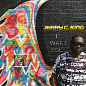 I Want You (Jerry C. King's Marvin Rework) de Jerry C King