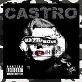 Old Bitch Mixtape de Castro