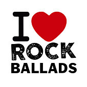 I Love Rock Ballads by Various Artists