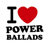 I Love Power Ballads by Various Artists