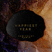 Happiest Year (Sam Feldt Remix) by Jaymes Young