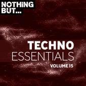 Nothing But... Techno Essentials, Vol. 15 de Various Artists