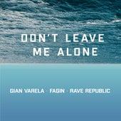 Don't Leave Me Alone von Gian Varela
