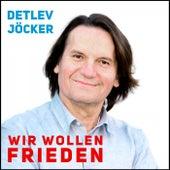 Wir wollen Frieden by Detlev Jöcker
