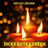 Dicke rote Kerzen (Remastered) by Detlev Jöcker