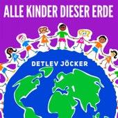 Alle Kinder dieser Erde (Remastered) by Detlev Jöcker