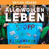 Alle wollen leben (Pop-Version) by Detlev Jöcker
