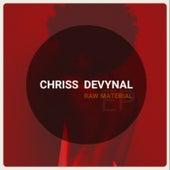 Raw Material von Chriss DeVynal