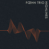 Highlines de Foehn Trio