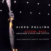 Ultimo volo - Orazione civile per Ustica by Pippo Pollina