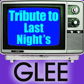 Piano Tribute to Last Night's Glee by Various Artists