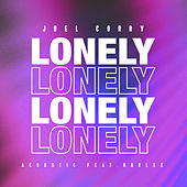 Lonely (Acoustic) [feat. Harlee] by Joel Corry