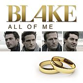 All Of Me - Single by Blake