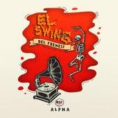 El Swing del Frenesí by Alpha