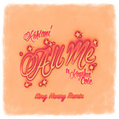 All Me (feat. Keyshia Cole) (King Henry Remix) von Kehlani