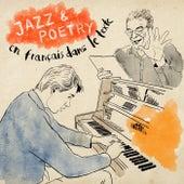 Jazz & Poetry (En français dans le texte) by Armel Dupas