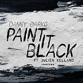Paint It Black Remixes von Danny Darko