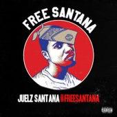 #FREESANTANA de Juelz Santana