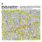 Words And Music by Saint Etienne von Saint Etienne