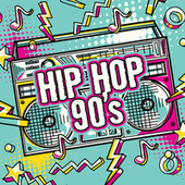 Hip Hop 90s von Various Artists