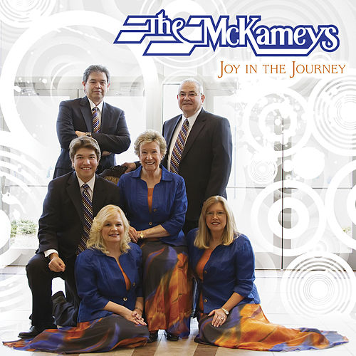 Joy In The Journey by The McKameys