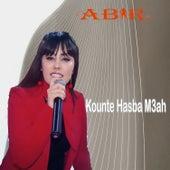 Kounte Hasba M3ah de Abir