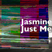 Just Me by Jasmine