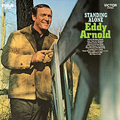 Standing Alone by Eddy Arnold